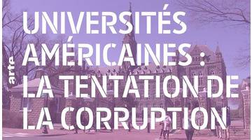 Universités américaines : la tentation de la corruption - 28 Minutes