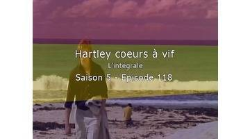 Replay Hartley Coeurs A Vif - L'intégrale - S5E118 - Intolérance