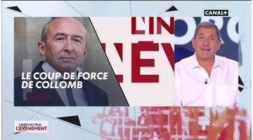 Replay Le coup de force de Collomb - L'info du vrai du 02/10 - CANAL+